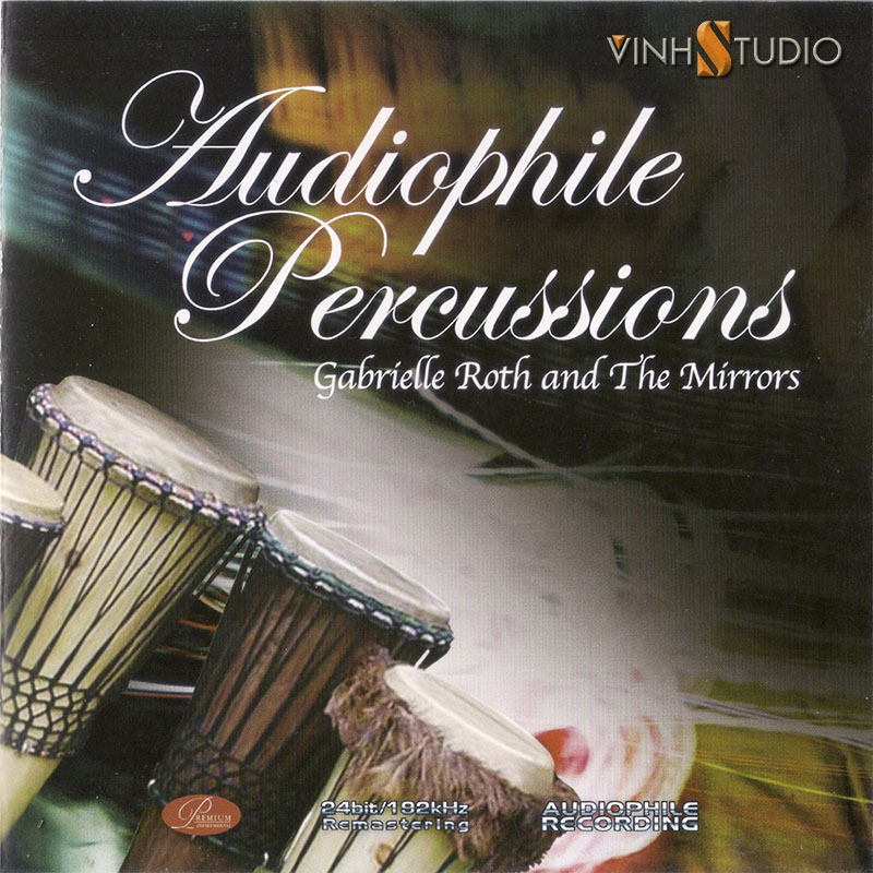 Audiophile Percussions - Gabrielle Roth and the Mirrors