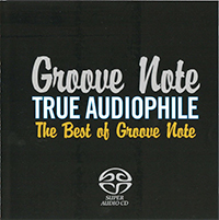 TRUE AUDIOPHILE Best Of Groove Note Vol